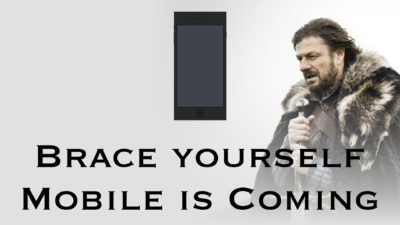 Google is going mobile, are you ready?